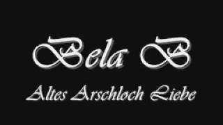 Bela B - Altes Arschloch Liebe