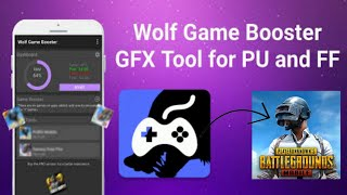 PUBG Mobile Best Game Booster For Android    Wolf Game Booster & GFX Tool for PUBG screenshot 3