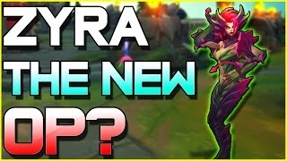 ZYRA THE NEW OP? - Guide & Tips | League of Legends