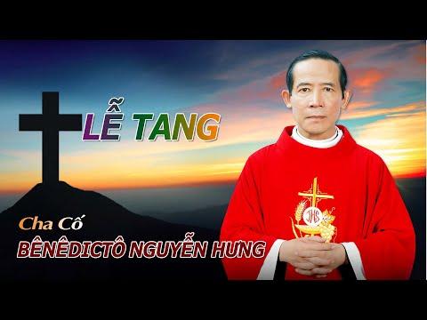 Lễ Tang Cha Benedicto Nguyễn Hưng - CTV