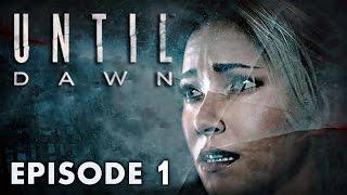 Until Dawn : Episode 1 | L
