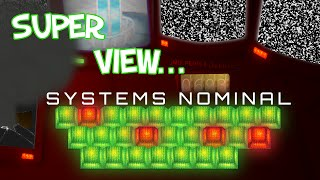 Super View...Systems Nominal