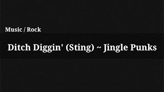Ditch Diggin' (Sting) - Jingle Punks / Music(, 2015-07-13T16:21:31.000Z)