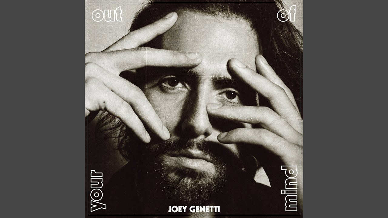 Joey Genetti - Out of Your Mind