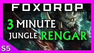Jungle Rengar in 3 Minutes - League of Legends Season 5 Diamond Guide
