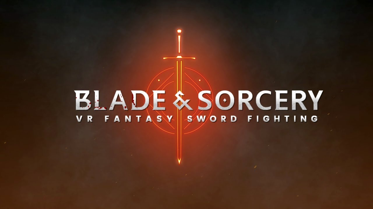 Blade and Sorcery VR Game Review - Sword, Archery, Magical Hack and