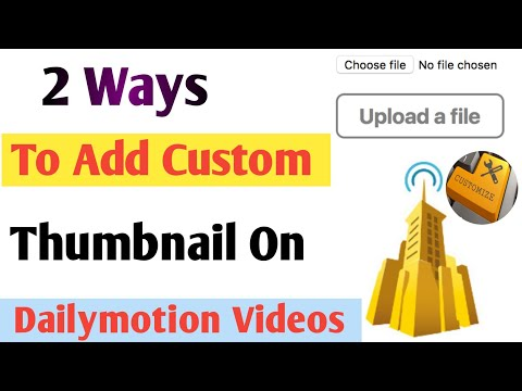 How to add custom thumbnail on dailymotion videos in Urdu||Hindi