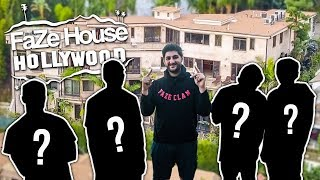 FAZE HOUSE HOLLYWOOD!! (WHO ELSE IS MOVING IN?)