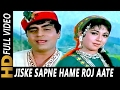 Download Jiske Sapne Hame Roj Aate Rahe | Lata Mangeshkar, Mahendra Kapoor| Geet 1970 Songs | Rajendra Kumar MP3 song and Music Video