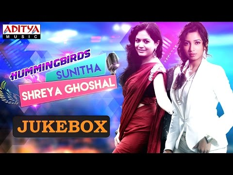 Hummingbirds Sunitha & Shreya Ghoshal Hit Songs || 3 Hrs Juk