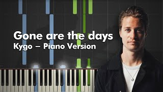 Kygo - Gone Are The Days Piano Jam 4 - Piano Cover/ Tutorial + MIDI FILE видео