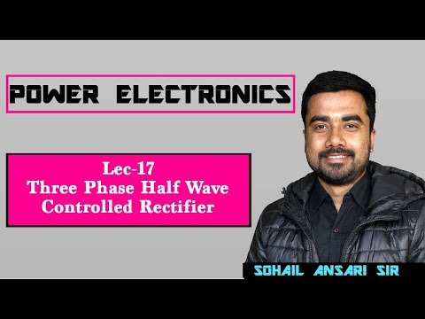 Lec 17 Three Phase Half Wave Controlled Rectifier