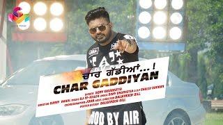 Chaar Gadiyan - Sony Dhurkotia - Staring Vinod Rajput & Akansha Sareen - Goyal Music - Official Song