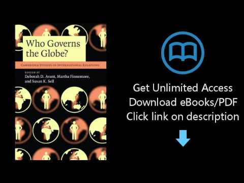 Download Who Governs the Globe? (Cambridge Studies in International Relations) PDF