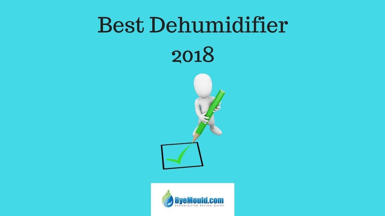 best dehumidifier 2018 uk byemould youtube. Black Bedroom Furniture Sets. Home Design Ideas