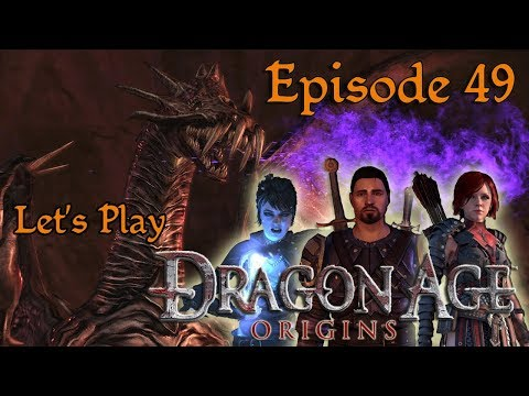 Let's Play Dragon Age: Origins - Ep. 49 - They've lost their marbles