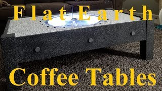 Flat Earth Coffee Tables August  2017 by Kory Amundson ✅