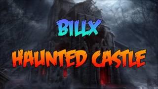 Billx - Haunted Castle