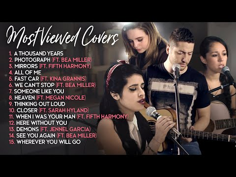 Boyce Avenue Most Viewed Acoustic Covers (ft. Fifth Harmony, Bea Miller, Sarah Hyland, Kina Grannis)
