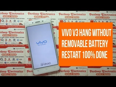 Vivo V3 Hang Without Removable Battery Restart Pardeep Electronics