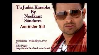 Judaa Karaoke By Neelkant Sandotra   Judaa Amrinder Gill Dr Jeus