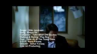 Khoya dil    by    Wiki jandraan Malik- Official video