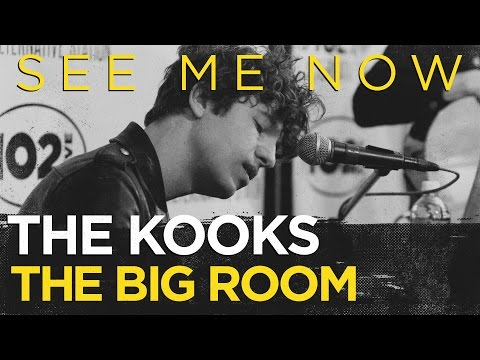 "The Kooks ""See Me Now"" live in the CD102.5 Big Room"