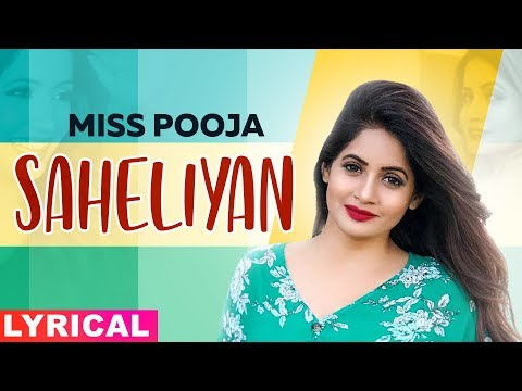 Saheliyan (Lyrical) | Miss Pooja Ft Harish Verma | G Guri | Latest Punjabi Song 2019 | Speed Records