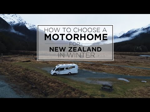 How to choose a MOTORHOME for NEW ZEALAND in WINTER.