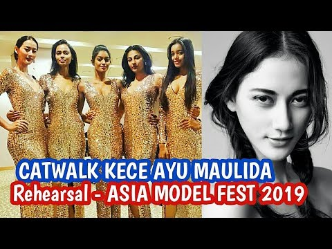 CATWALK SEMPURNA AYU MAULIDA - ASIA MODEL FESTIVAL (FACE OF ASIA 2019)