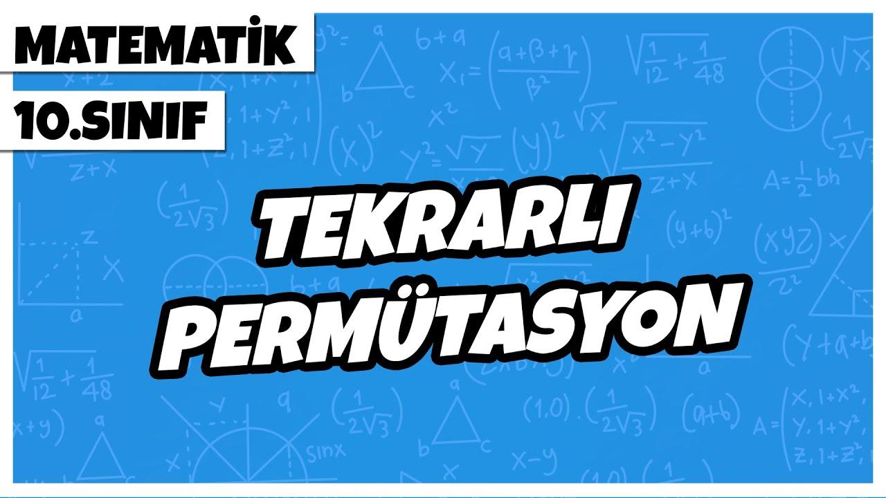 Sayma ve Olasılık 6   Permütasyon 2   10.SINIF MATEMATİK   Rehber Matematik