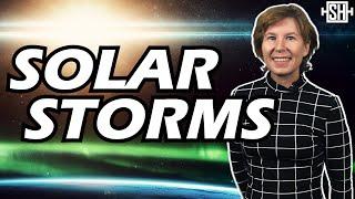 How Dangerous are Solar Storms?