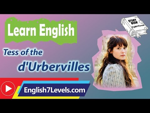 Learn English Through Story ★ Subtitles: Tess of the d'Urbervilles (level 6)