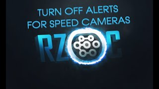 Turn Off Speed Camera Alerts on Zoe RLink