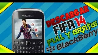 Como Descargar Fifa 14 Gratis y Full en BlackBerry