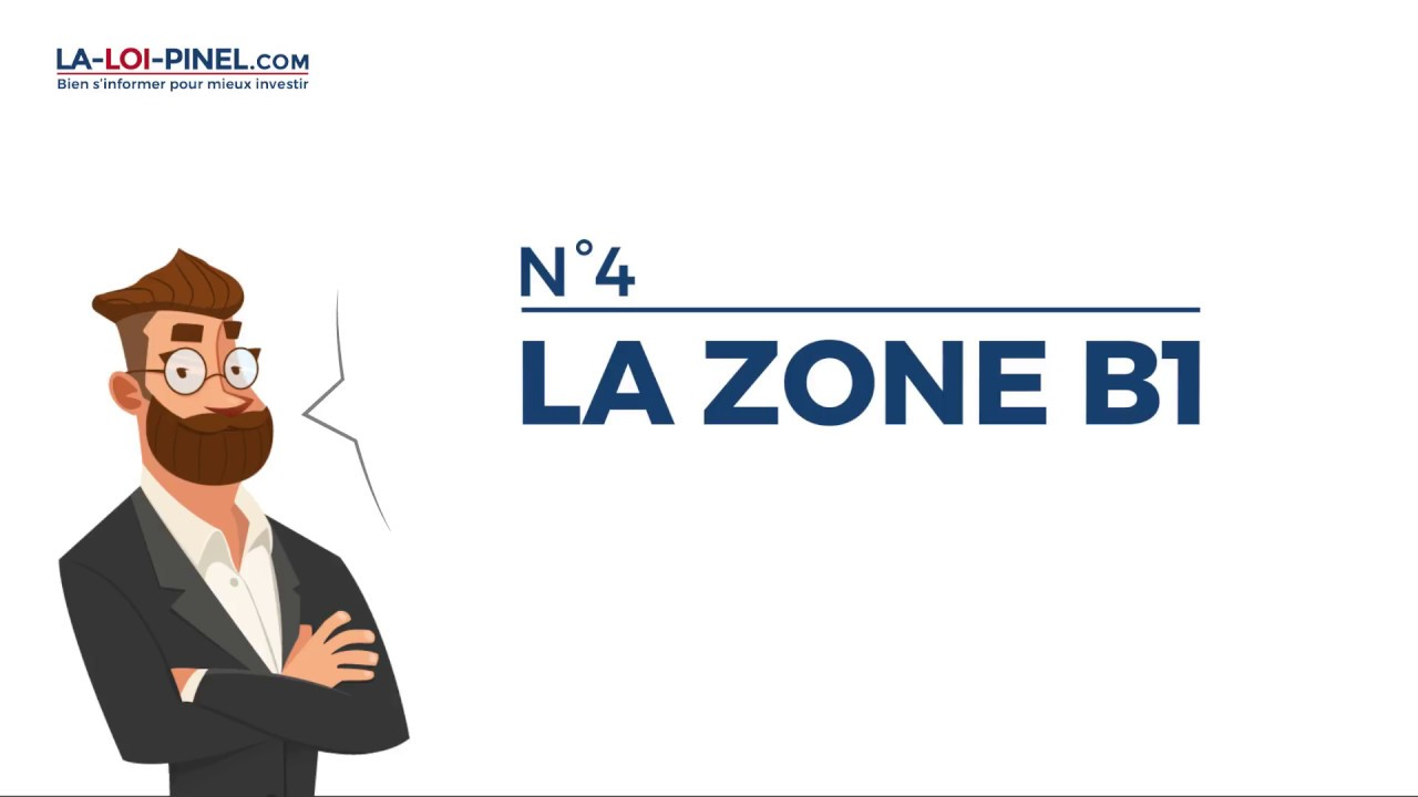 Le zonage Pinel en 20s – #4 Zone B1