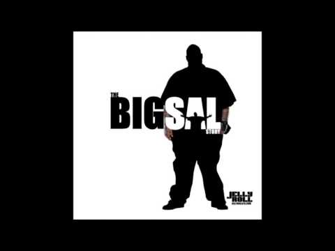 The Big Sal Story by Jelly Roll [Full Album]