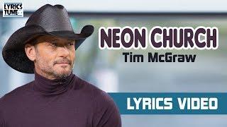 Tim McGraw - Neon Church (Lyrics Video) Video