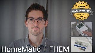 HomeMatic-Basics mit FHEM (Fensterkontakte und Heizkörper) | haus-automatisierung.com [4K]