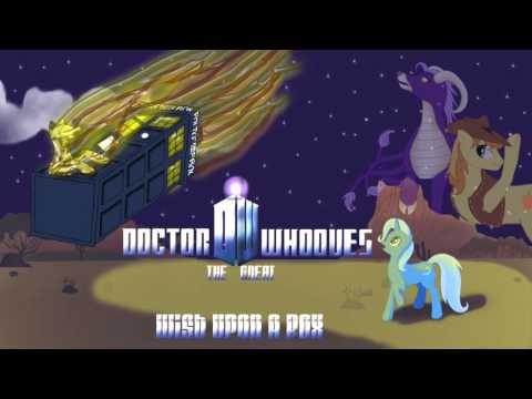 Doctor Whooves The Great:[Episode 1] Wish Upon a Box