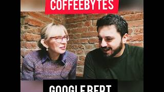 CoffeeBytes_GoogleBert