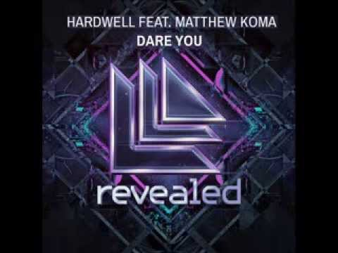 Dare You - Hardwell - Lyrics