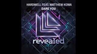 Dare You - Hardwell - Lyrics