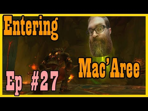 Shadows of Argus: Into Mac'Aree! LEP #27 [Legion World of Warcraft Let's Play]