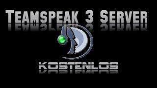 Kostenlosen Teamspeak 3 Server erstellen [ohne Ports freischalten] [HD]