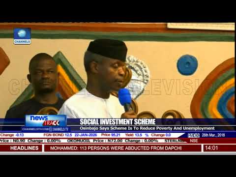 Social Investment Scheme To Reduce Poverty And Unemployment-- Osinbajo