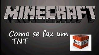 Minecraft - Como Fazer tnt (dinamite) Explosivo