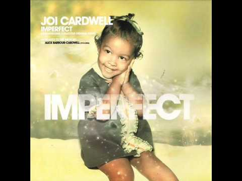Joi Cardwell - Imperfect (Underground Collective Vocal mix)