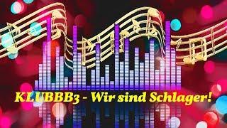 KLUBBB3 - Wir sind Schlager! - Hüttenparty - Instrumental von PIERRE FLEURY