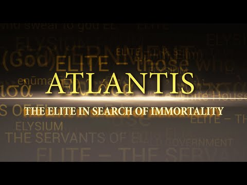atlantis.-the-elite-in-search-of-immortality